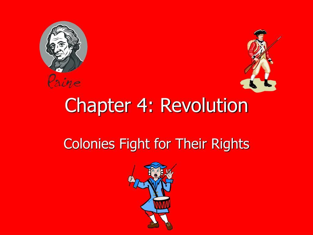 Chapter 4: Revolution