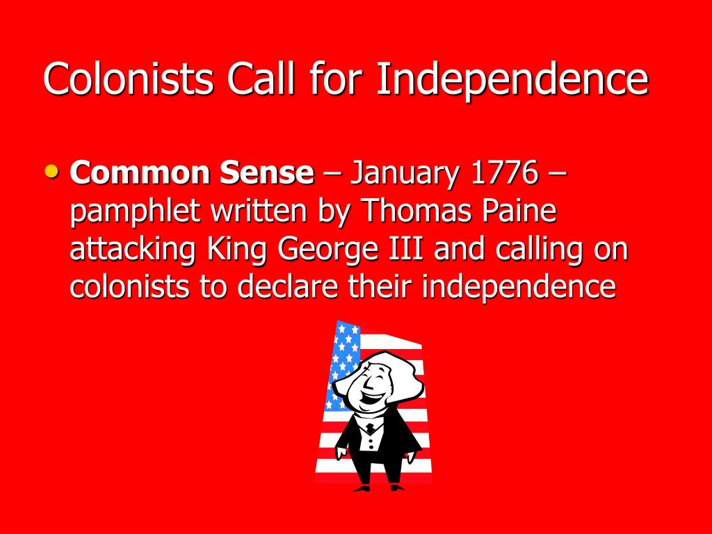 Colonists Call for Independence