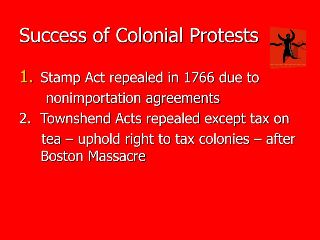 Success of Colonial Protests