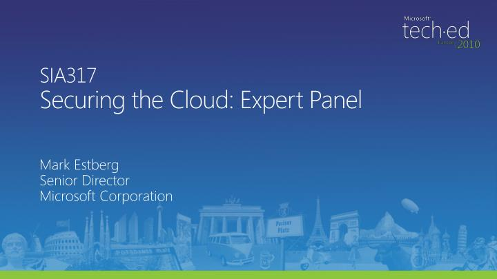 Sia317 securing the cloud expert panel
