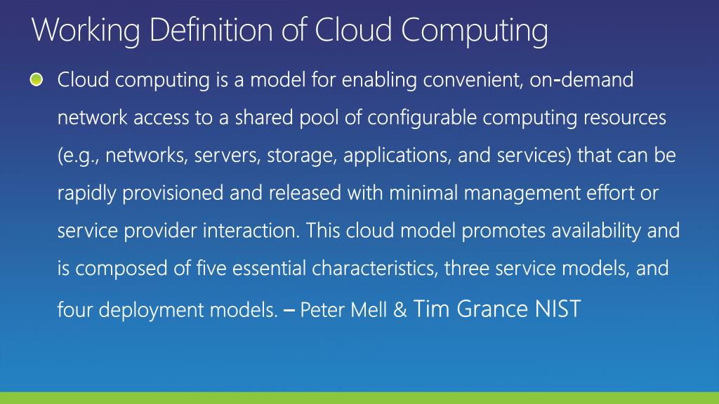 Working Definition of Cloud Computing