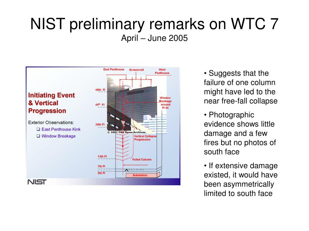 NIST preliminary remarks on WTC 7
