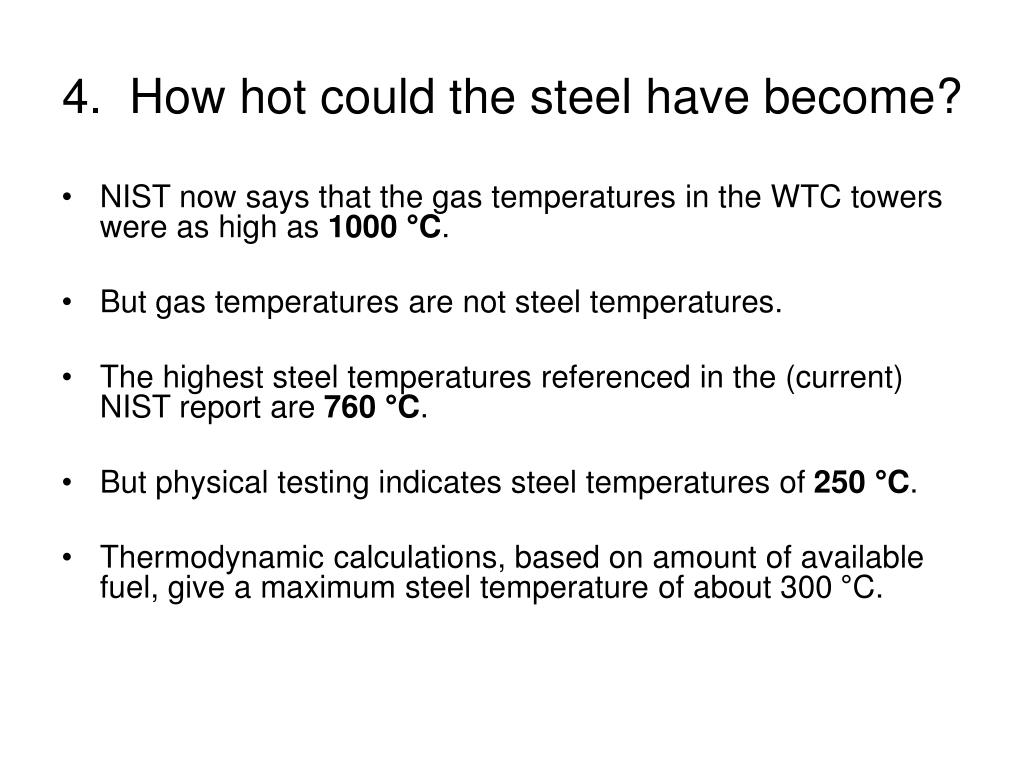 4.  How hot could the steel have become?