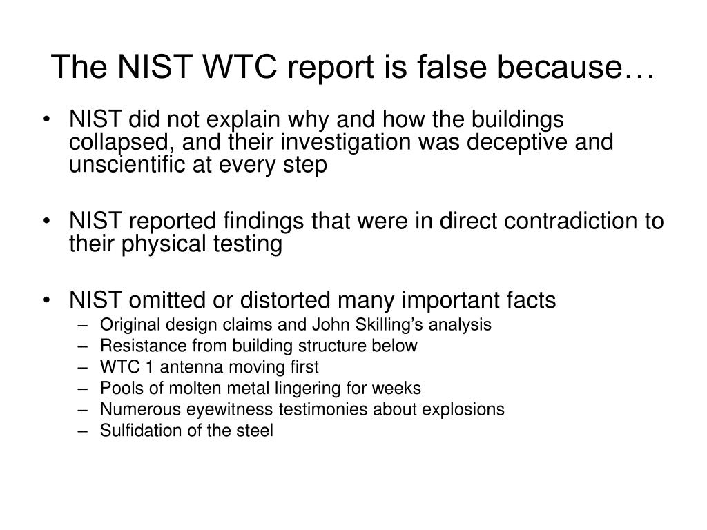 The NIST WTC report is false because…
