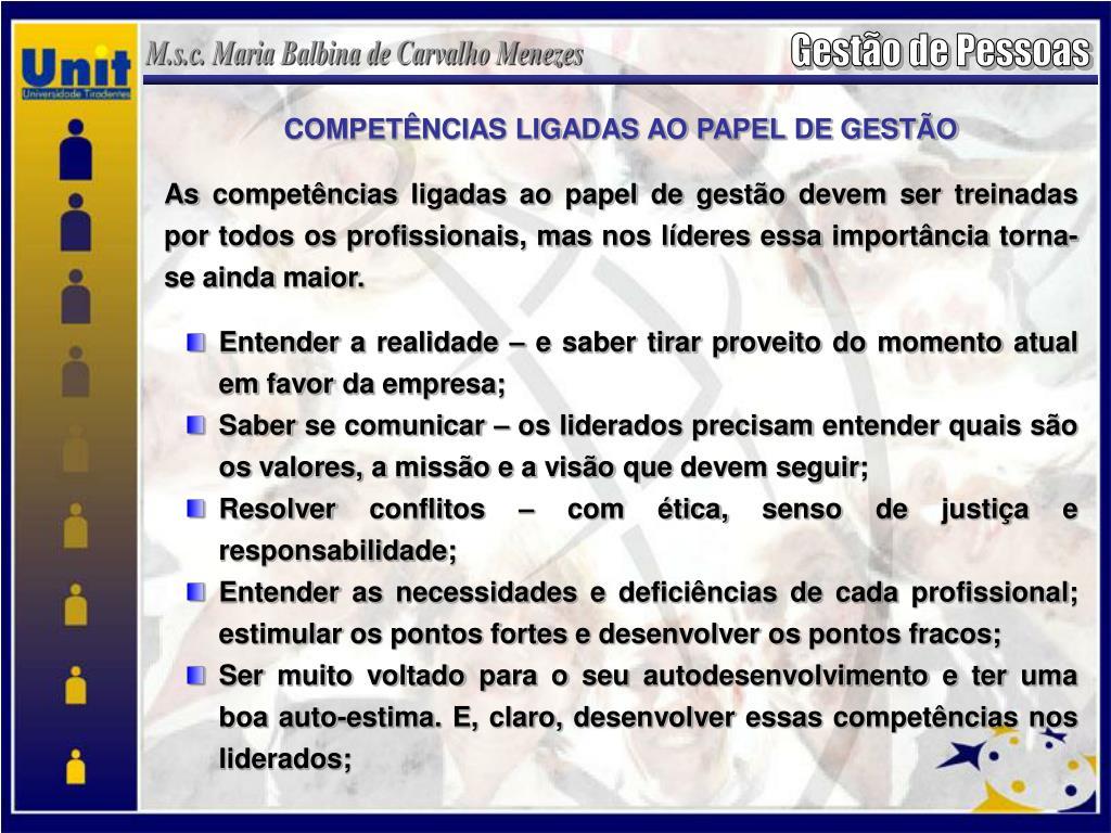 COMPETÊNCIAS LIGADAS AO PAPEL DE GESTÃO