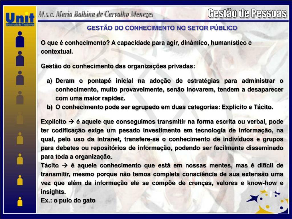 GESTÃO DO CONHECIMENTO NO SETOR PÚBLICO