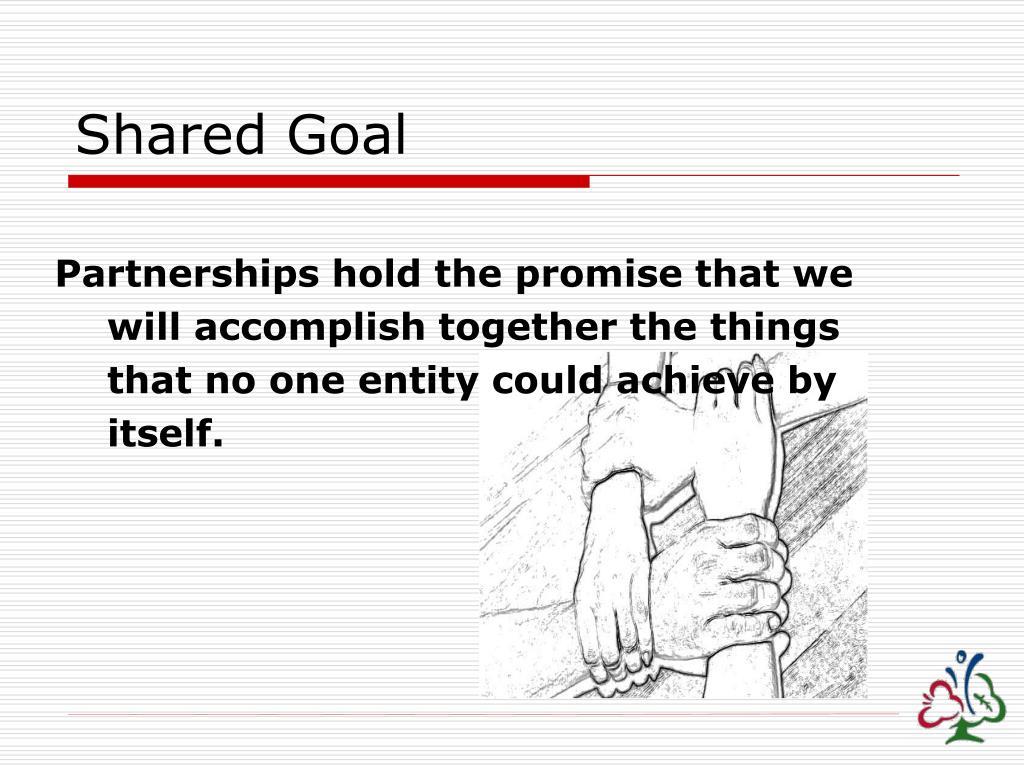 Shared Goal