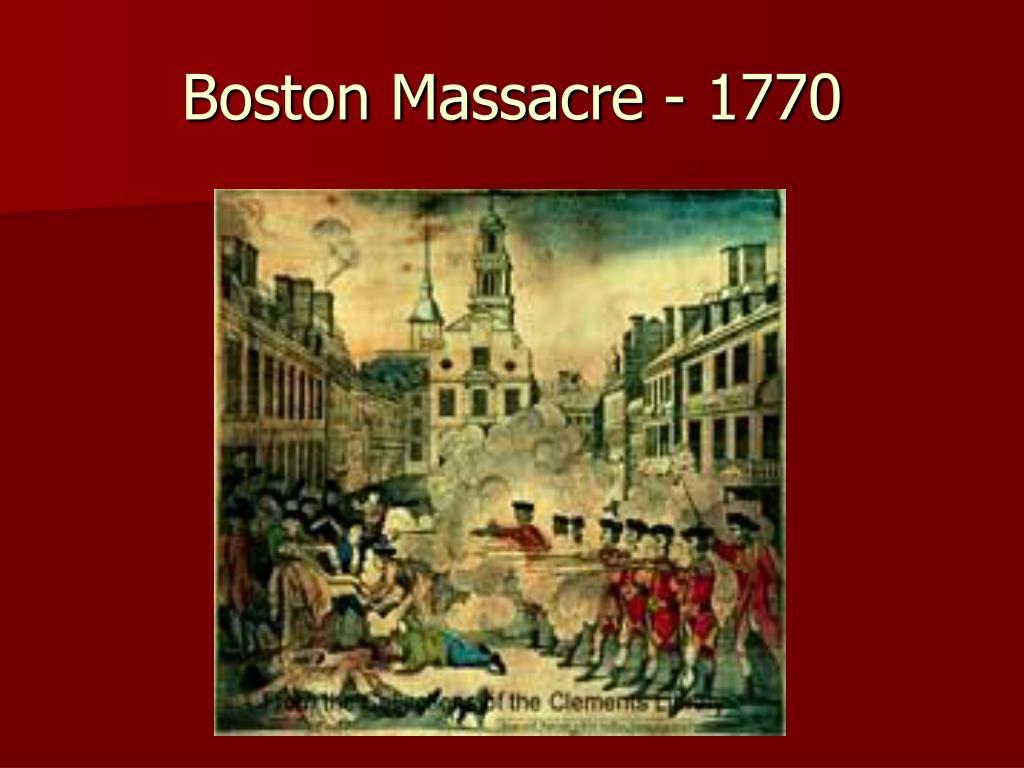 Boston Massacre - 1770