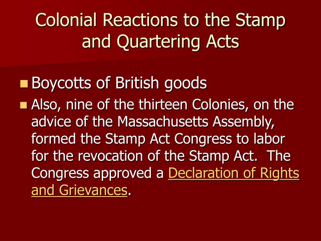 Colonial Reactions to the Stamp and Quartering Acts