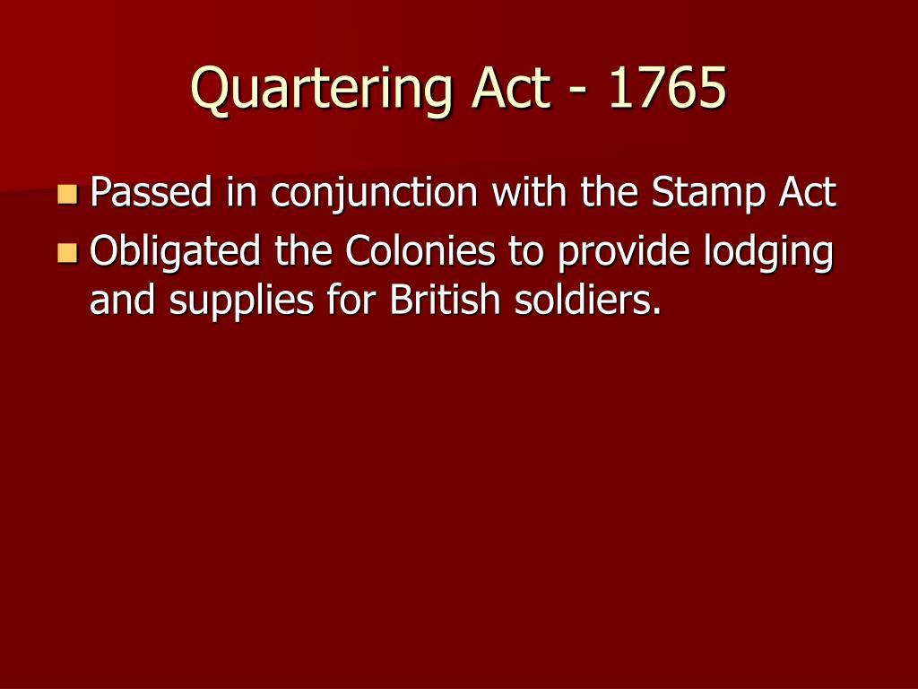 Quartering Act - 1765