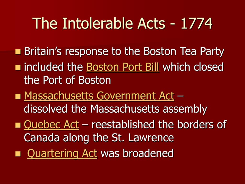 The Intolerable Acts - 1774