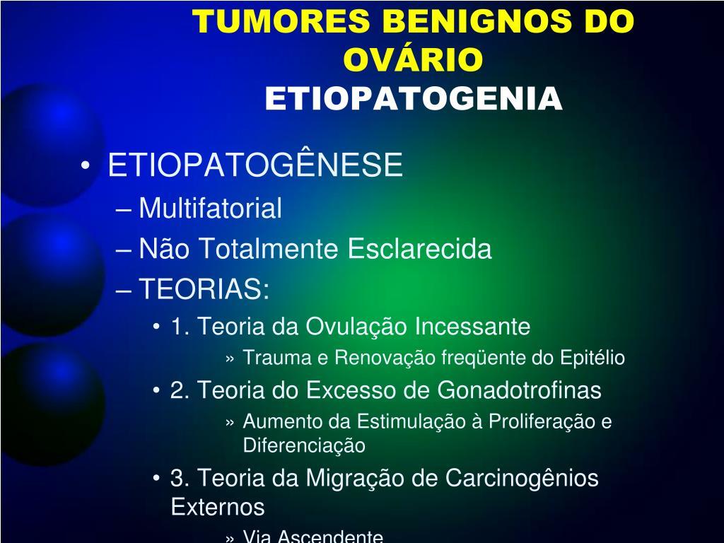 TUMORES BENIGNOS DO OVÁRIO