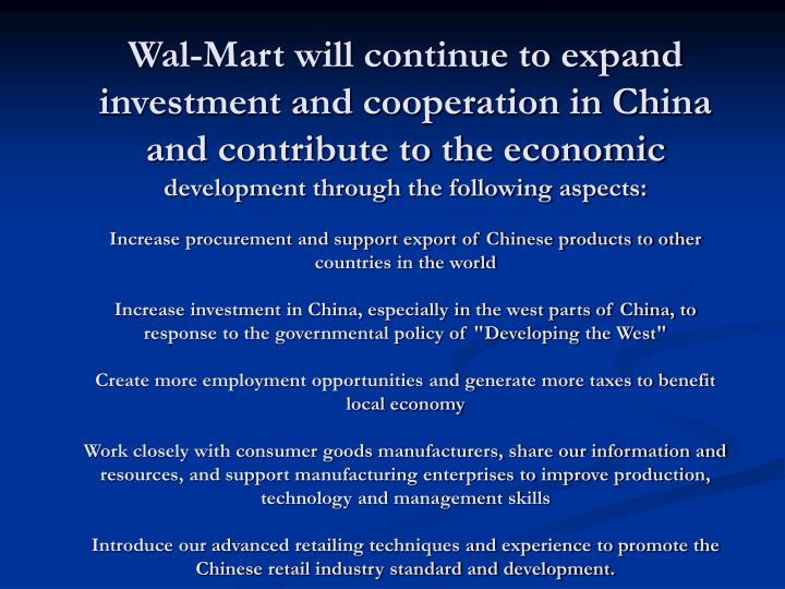Wal-Mart will continue to expand investment and cooperation in China and contribute to the economic