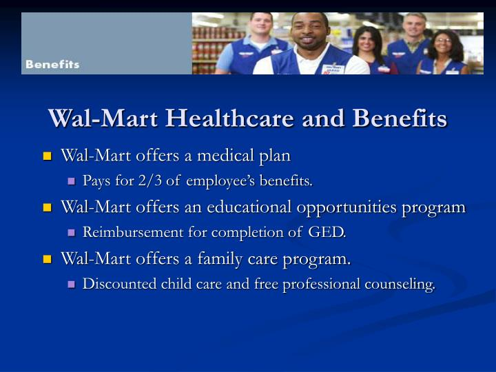 Wal-Mart Healthcare and Benefits