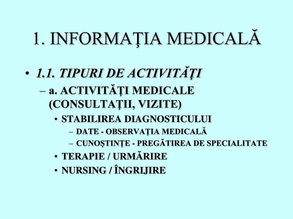 1. INFORMAŢIA MEDICALĂ
