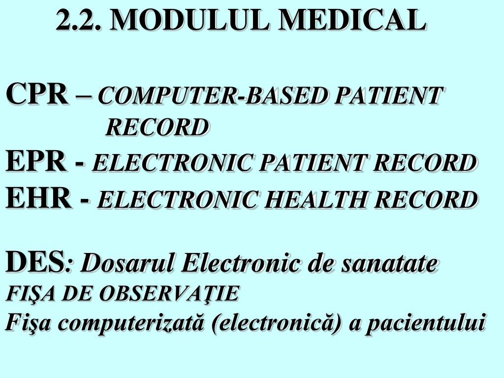 2.2. MODULUL MEDICAL