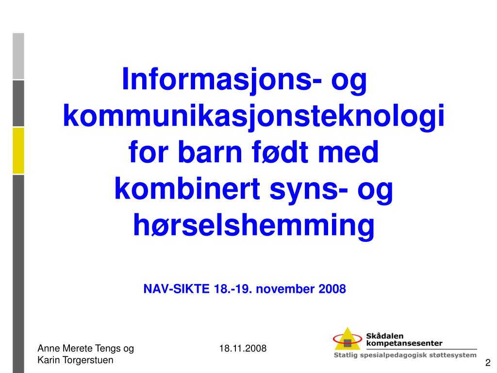 Informasjons- og kommunikasjonsteknologi for barn født med kombinert syns- og hørselshemming