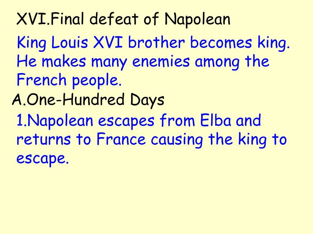 XVI.Final defeat of Napolean