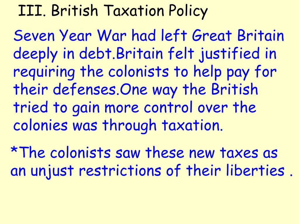 III. British Taxation Policy
