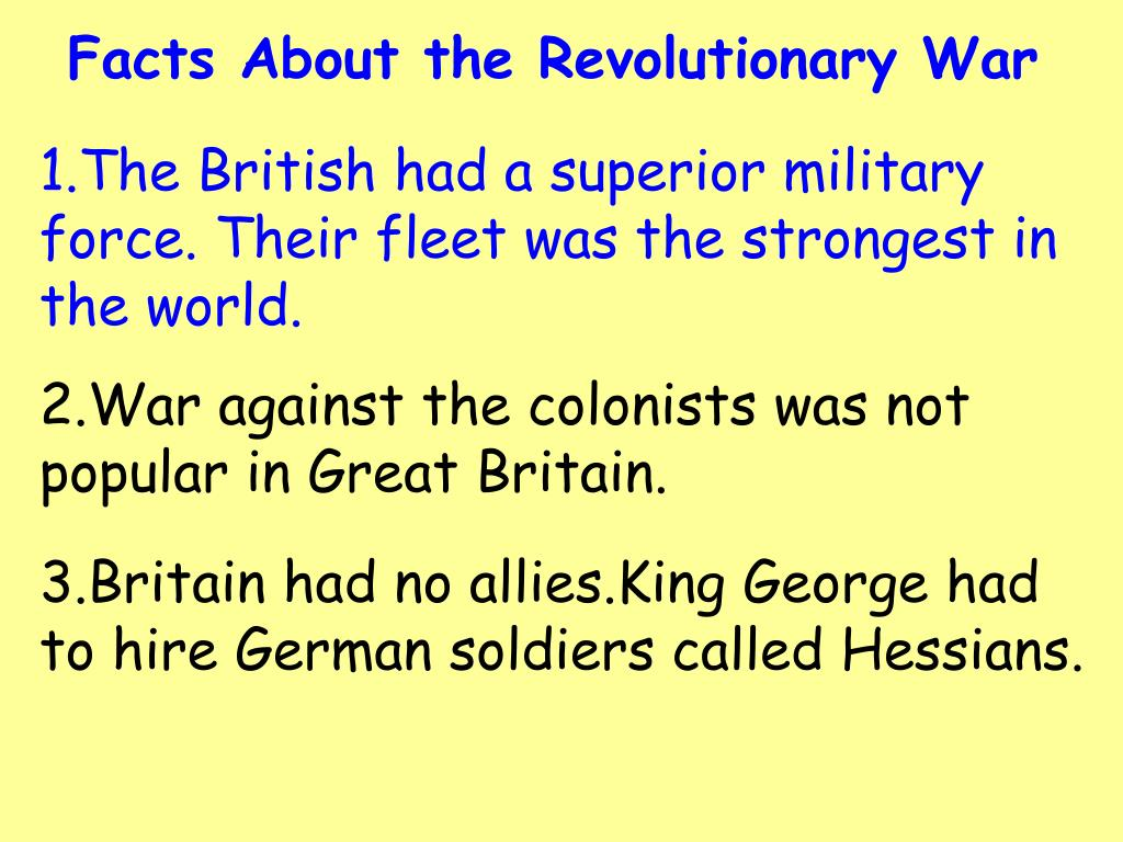Facts About the Revolutionary War