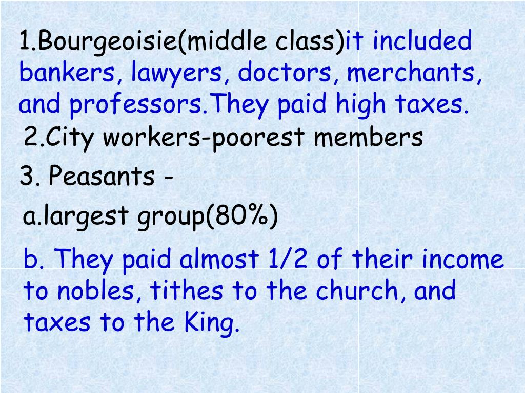 1.Bourgeoisie(middle class)