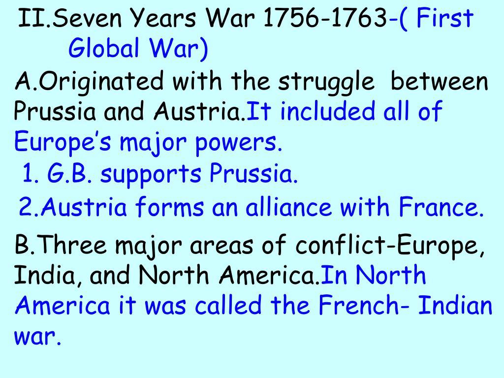 II.Seven Years War 1756-1763