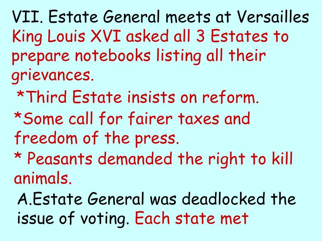 VII. Estate General meets at Versailles