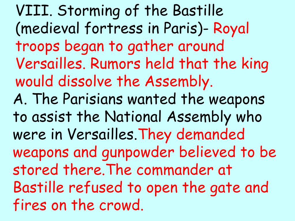 VIII. Storming of the Bastille (medieval fortress in Paris)-