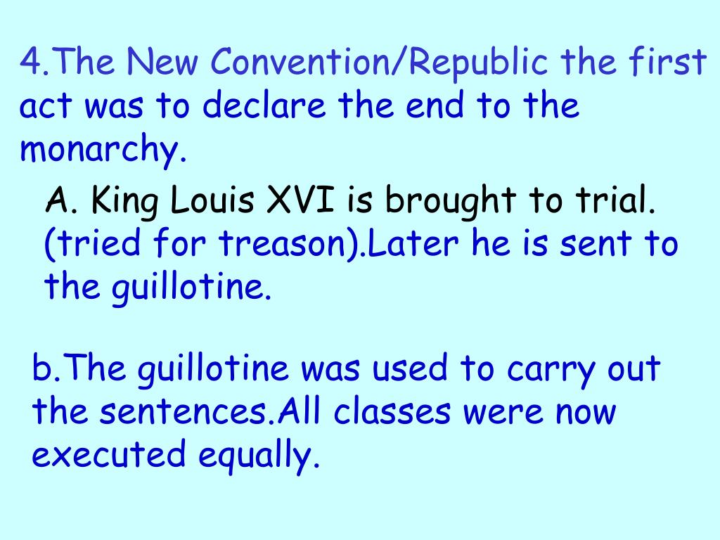 4.The New Convention/Republic the first