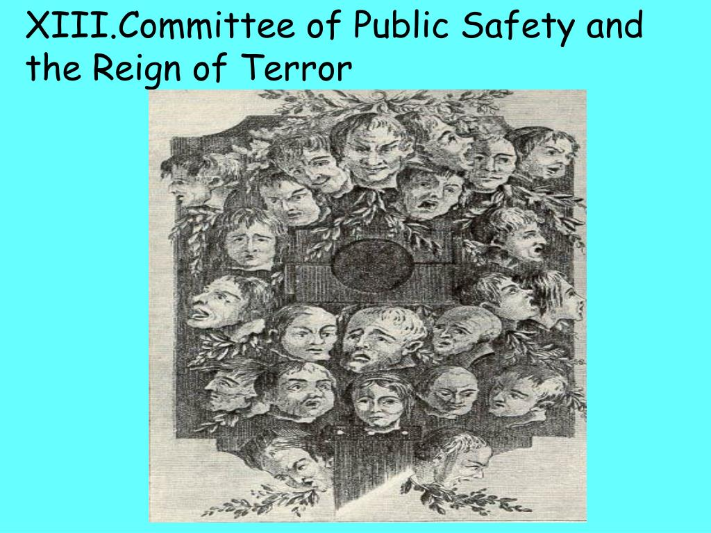 XIII.Committee of Public Safety and the Reign of Terror