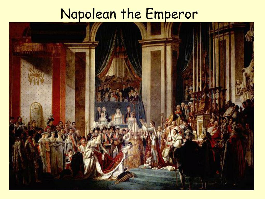 Napolean the Emperor