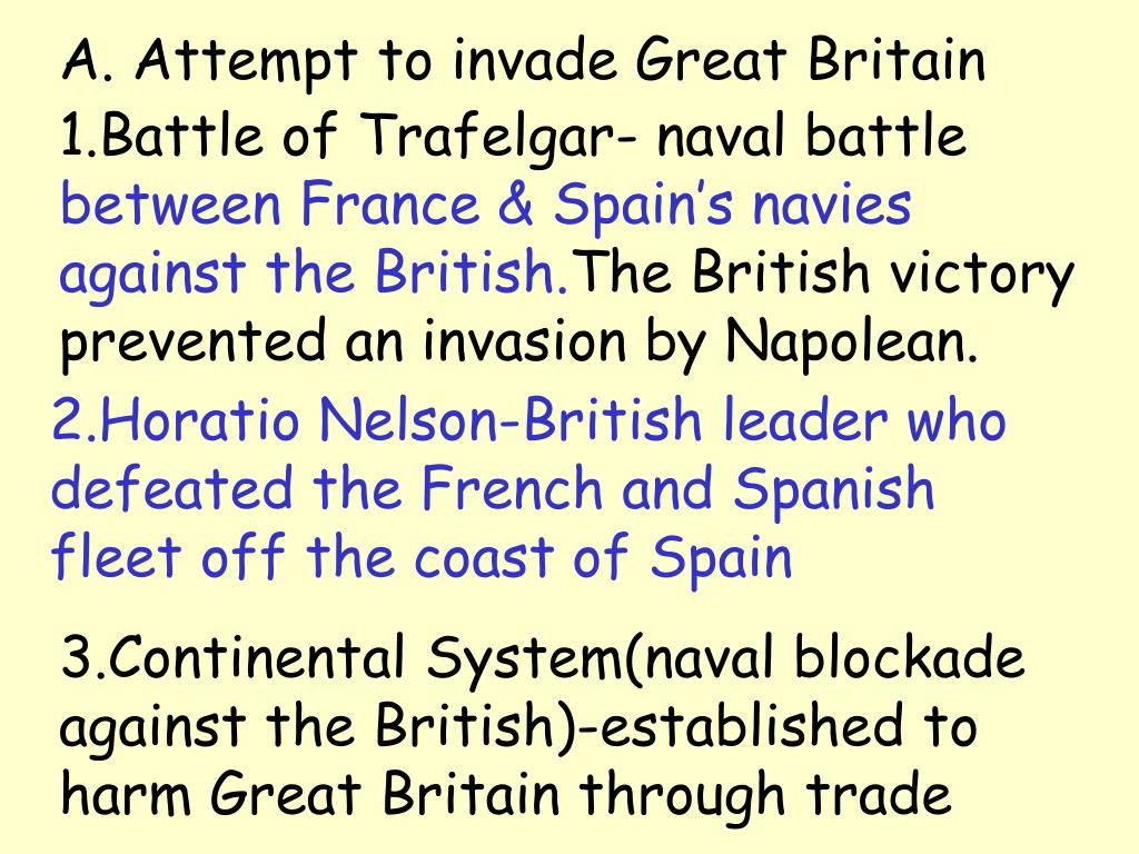 A. Attempt to invade Great Britain