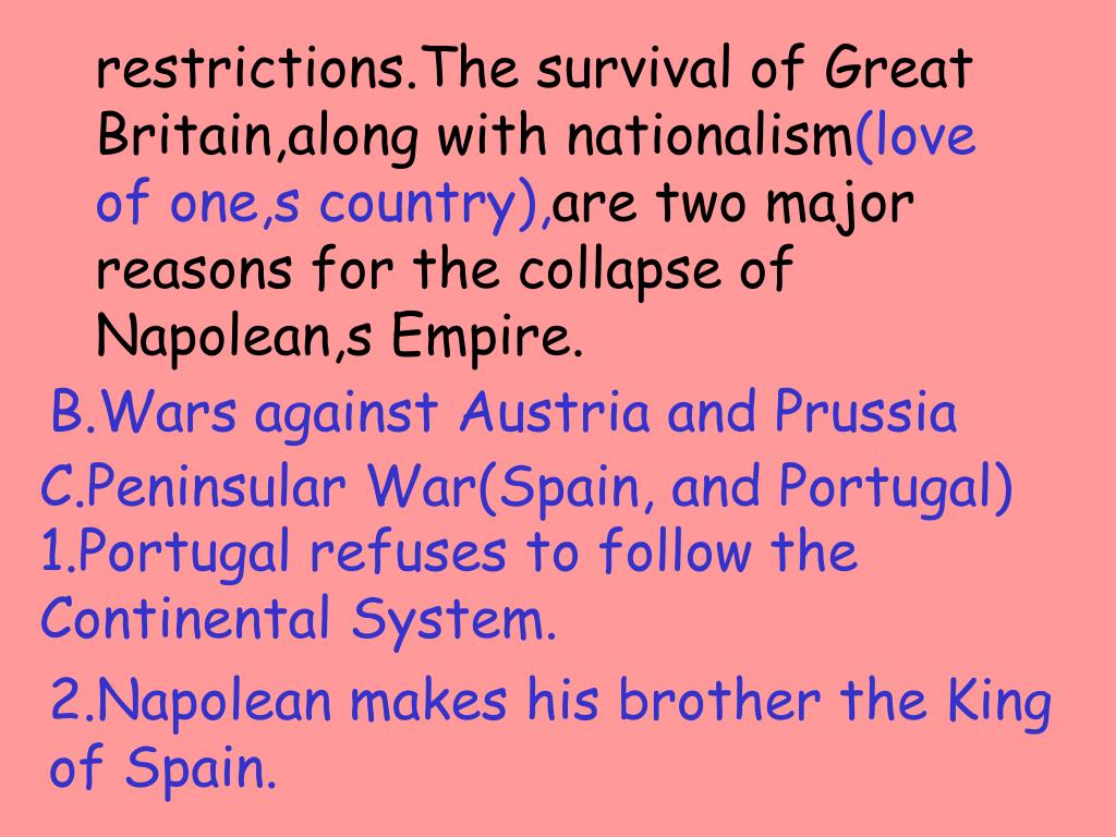 restrictions.The survival of Great Britain,along with nationalism