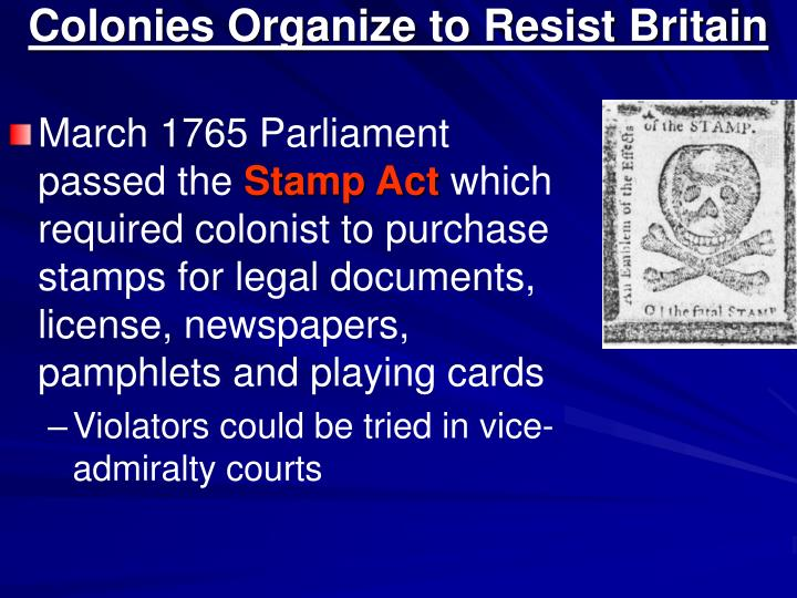 Colonies organize to resist britain l.jpg