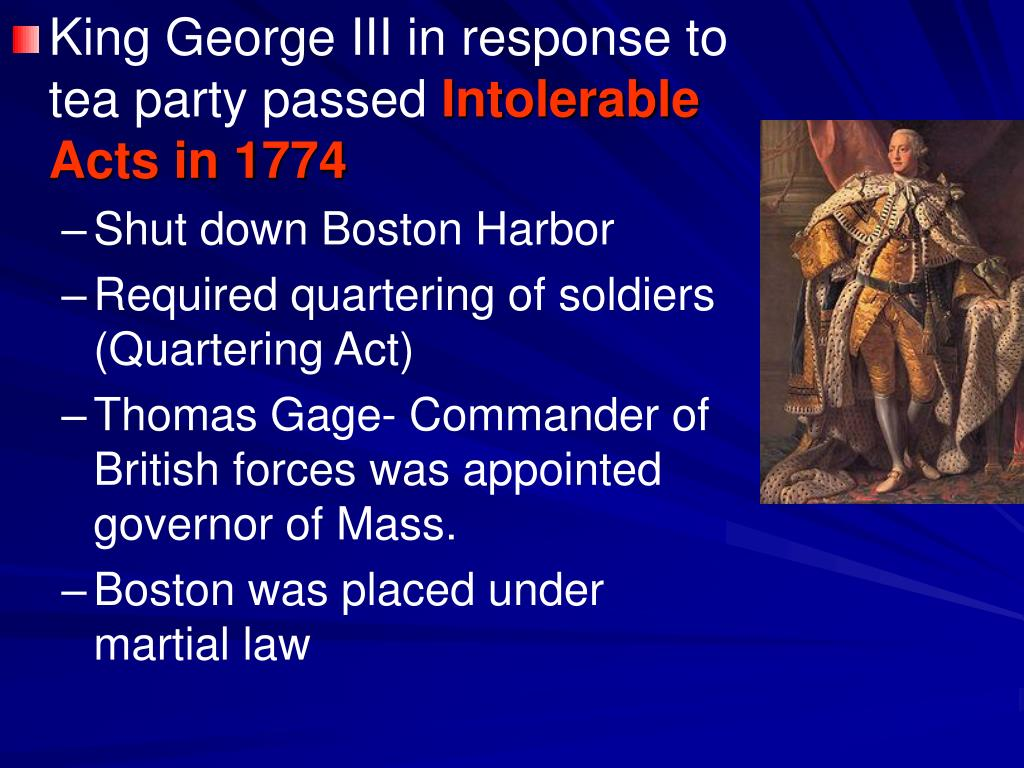 King George III in response to tea party passed