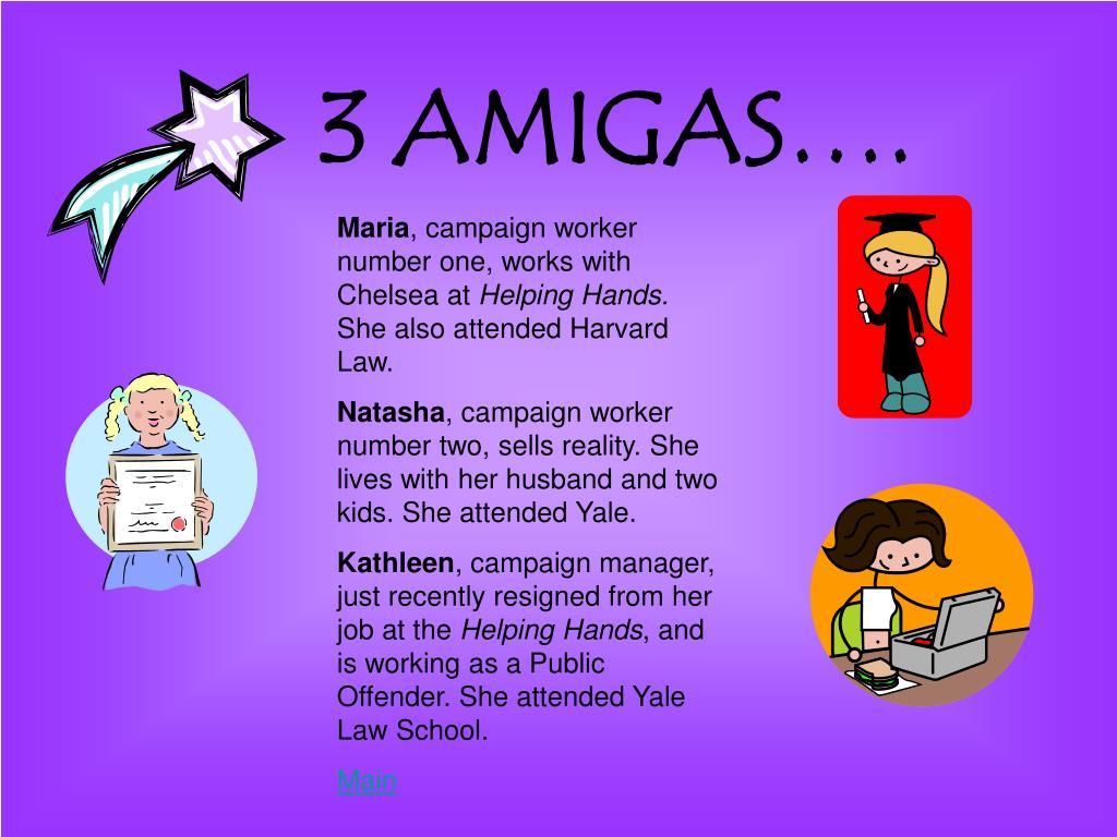 3 AMIGAS….