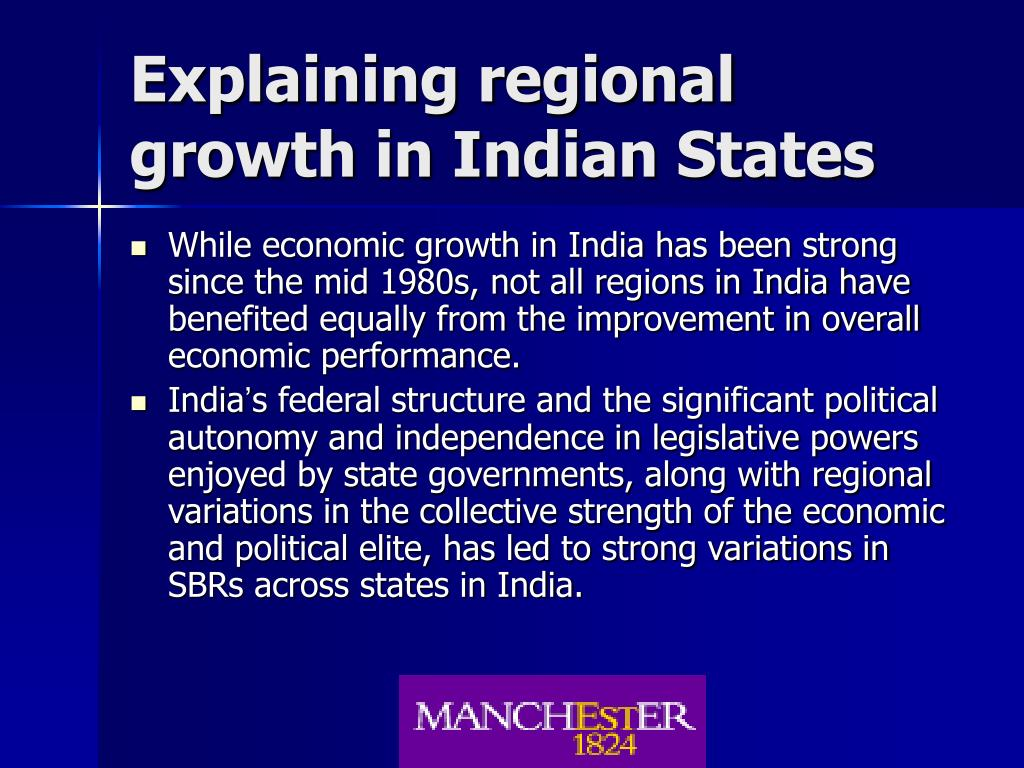 Explaining regional growth in Indian States