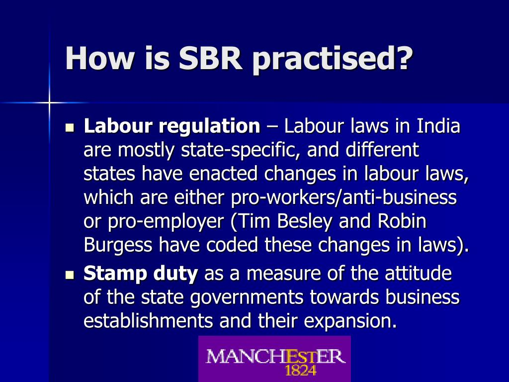 How is SBR practised?