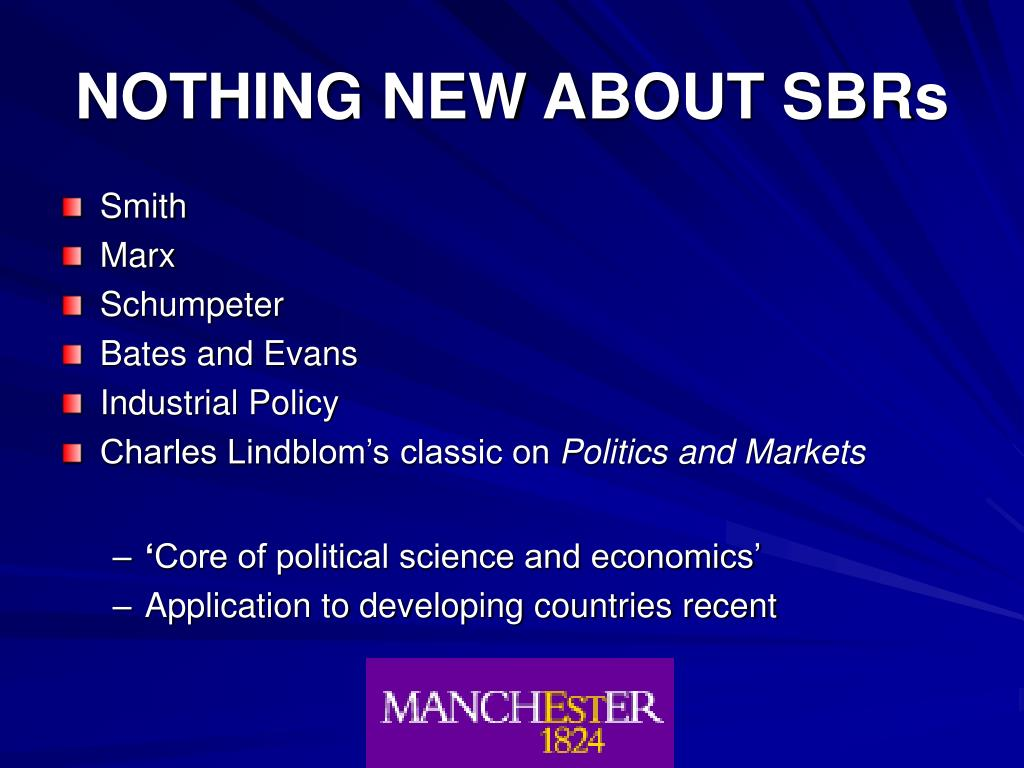 NOTHING NEW ABOUT SBRs