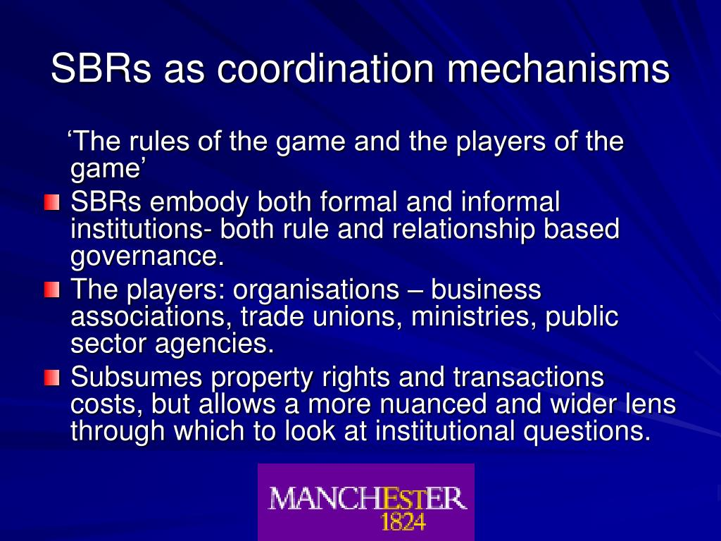SBRs as coordination mechanisms