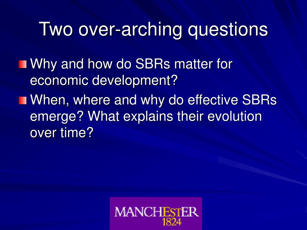 Two over-arching questions