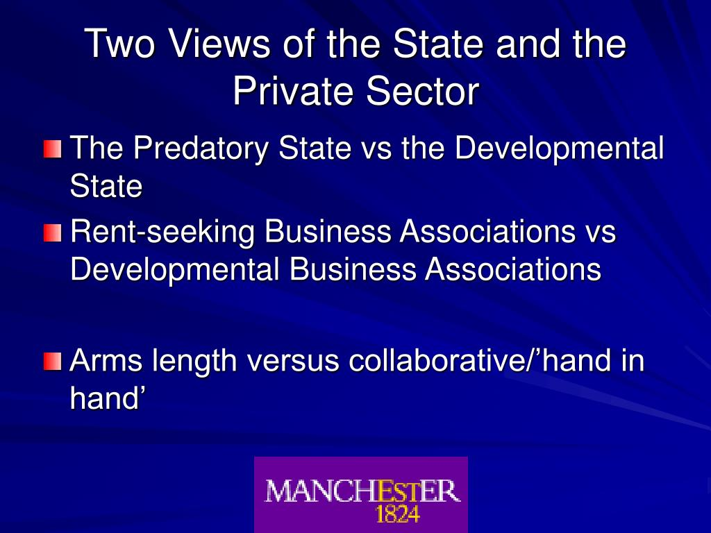 Two Views of the State and the Private Sector