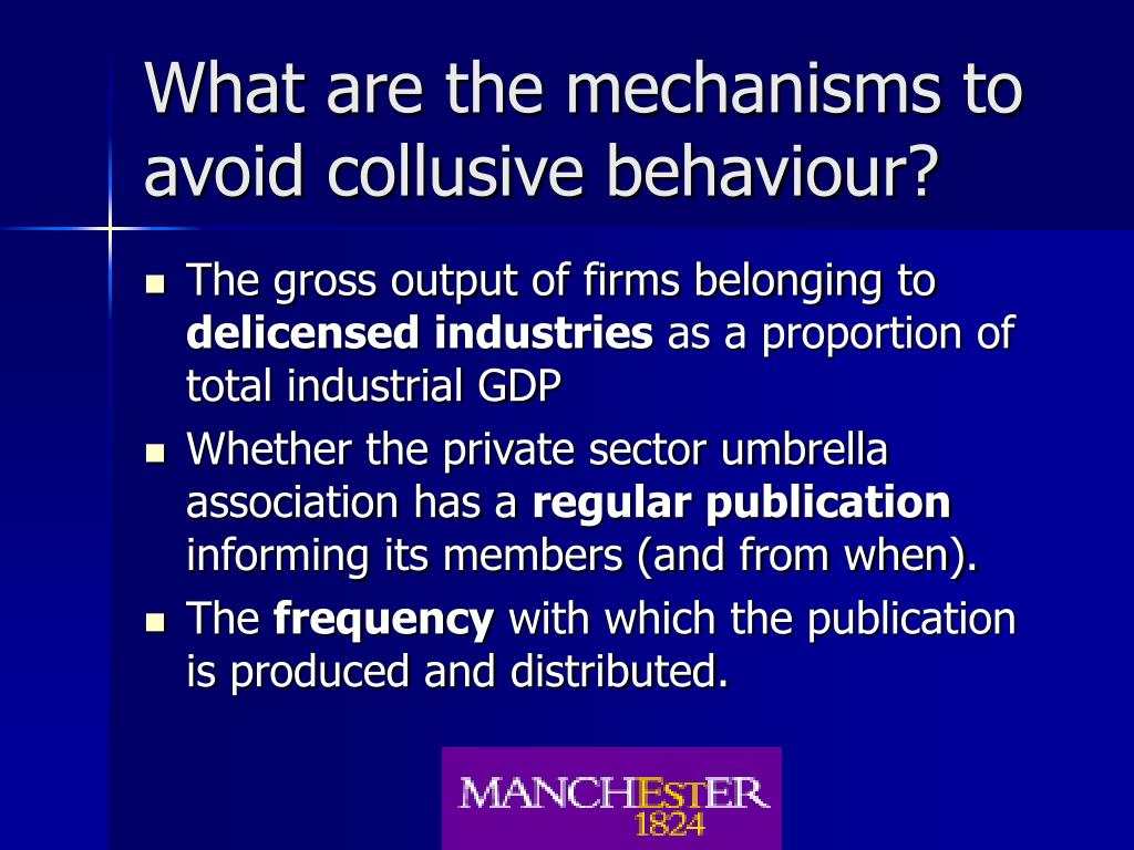 What are the mechanisms to avoid collusive behaviour?