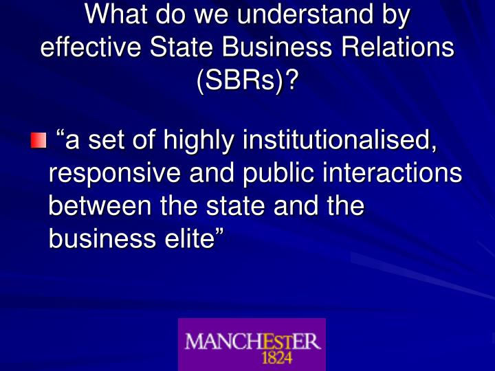 What do we understand by effective state business relations sbrs