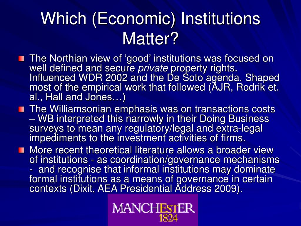 Which (Economic) Institutions Matter?
