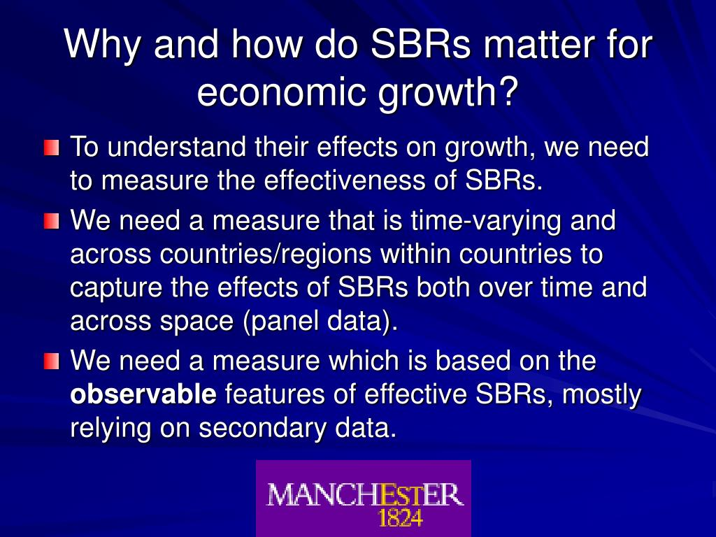 Why and how do SBRs matter for economic growth?