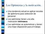 los optimistas y la motivaci n