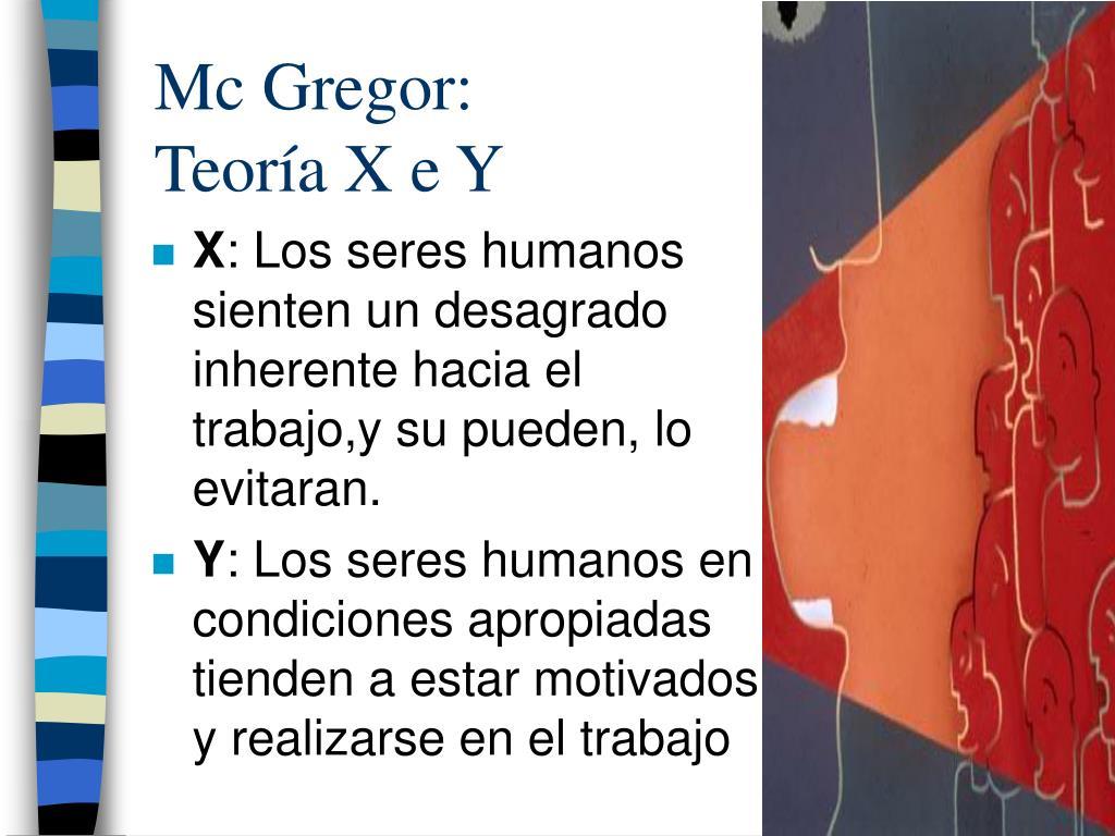 Mc Gregor:
