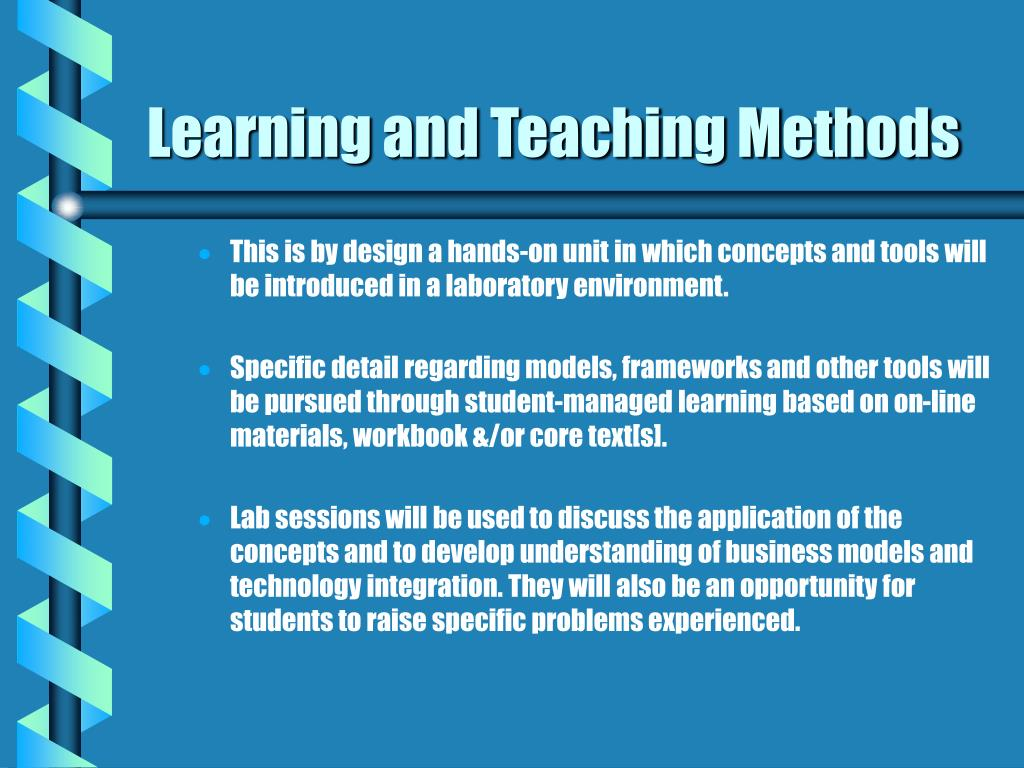 Learning and Teaching Methods