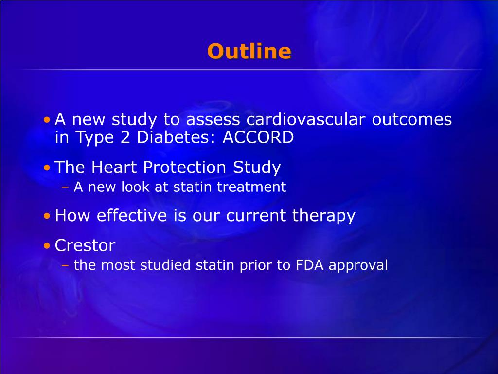 A new study to assess cardiovascular outcomes in Type 2 Diabetes: ACCORD